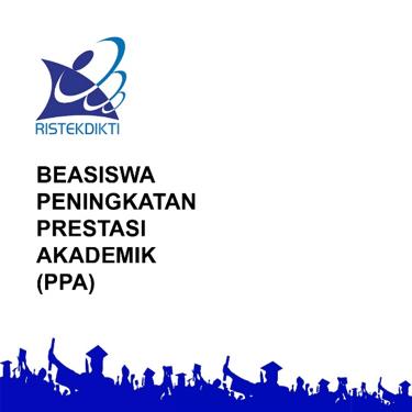 Pengumuman Beasiswa Peningkaan Prestasi Akademik (PPA) Tahun 2018